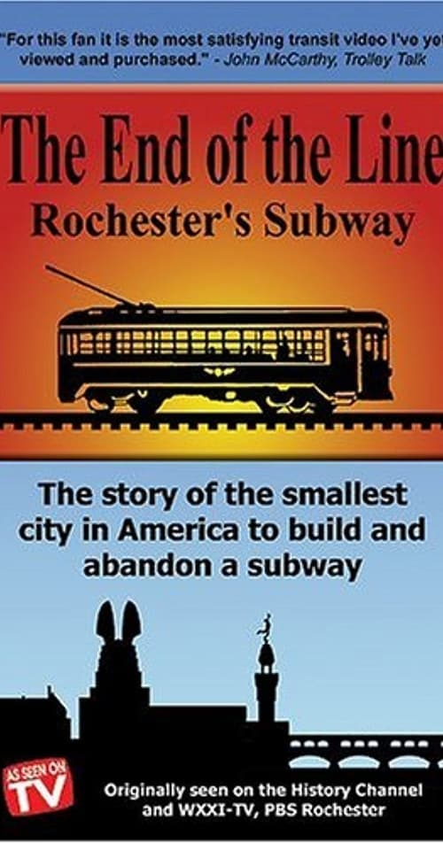 Película The End Of The Line: Rochester's Subway En Línea