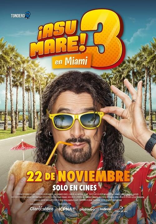¡Asu Mare! 3 [Latino] [hd1080] [ts]