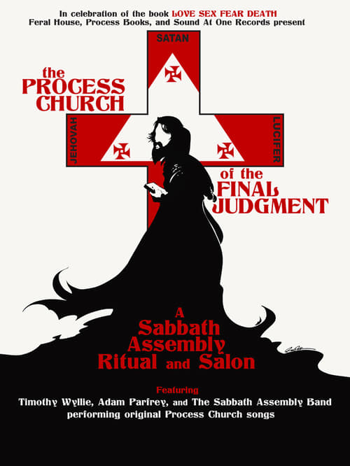The Process Church of the Final Judgement - A Sabbath Assembly Ritual and Salon (2009)