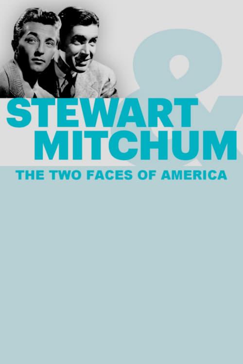 مشاهدة Stewart & Mitchum: The Two Faces of America خالية تماما