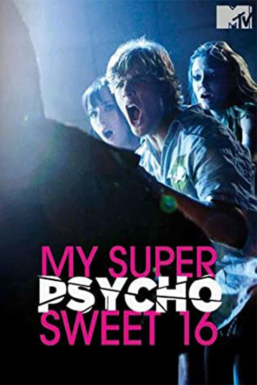 Largescale poster for My Super Psycho Sweet 16