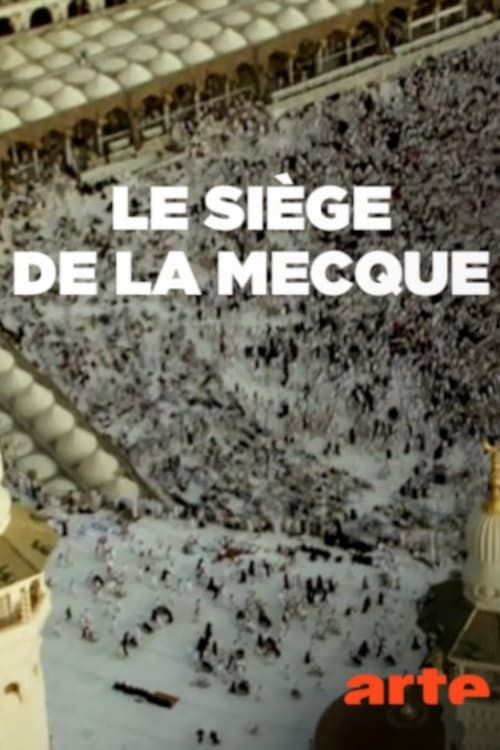 The Siege of Mecca (2018)