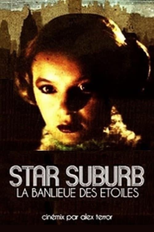 Largescale poster for Star suburb: La banlieue des étoiles