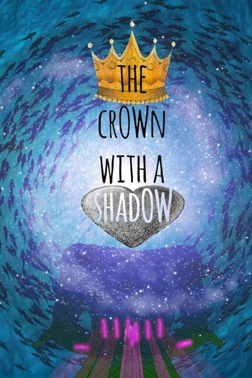 The Crown with a Shadow