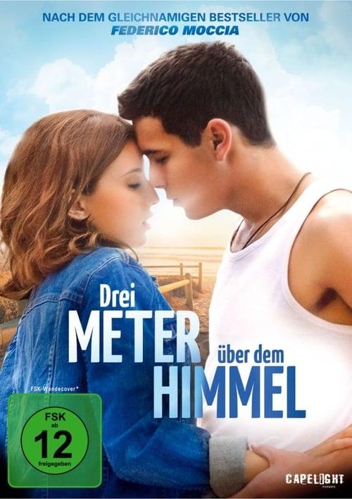 Drei Meter über dem Himmel - Liebesfilm / 2010 / ab 12 Jahre