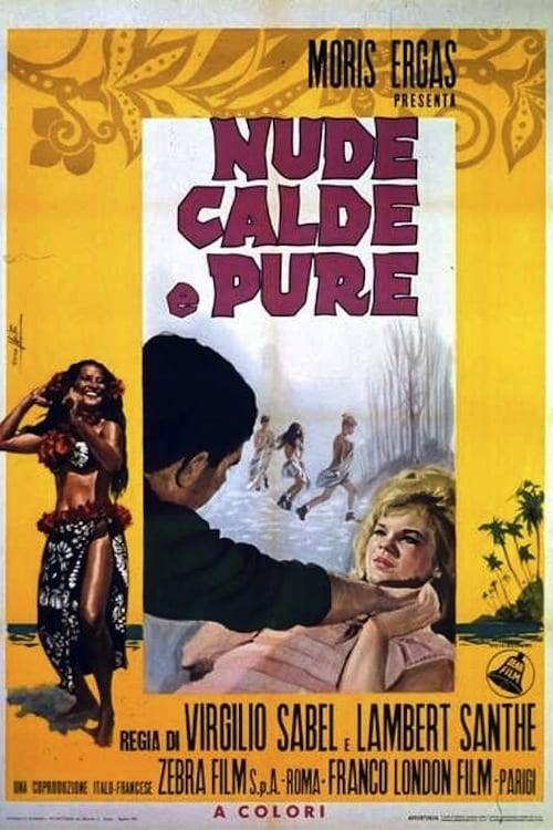 Bare, Hot and Pure (1965)