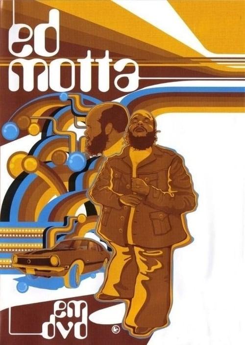 Ed Motta em DVD (2003)