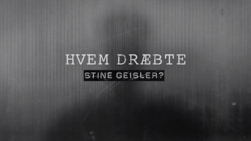 Hvem Dræbte Stine Geisler?
