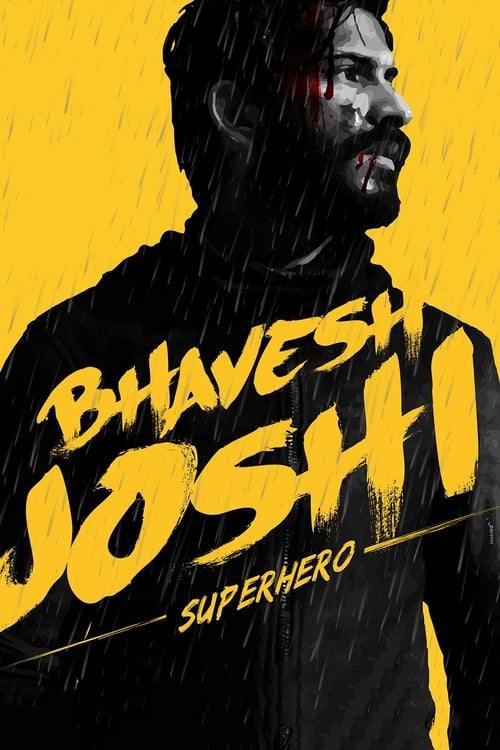 Bhavesh Joshi Superhero pelicula gratis