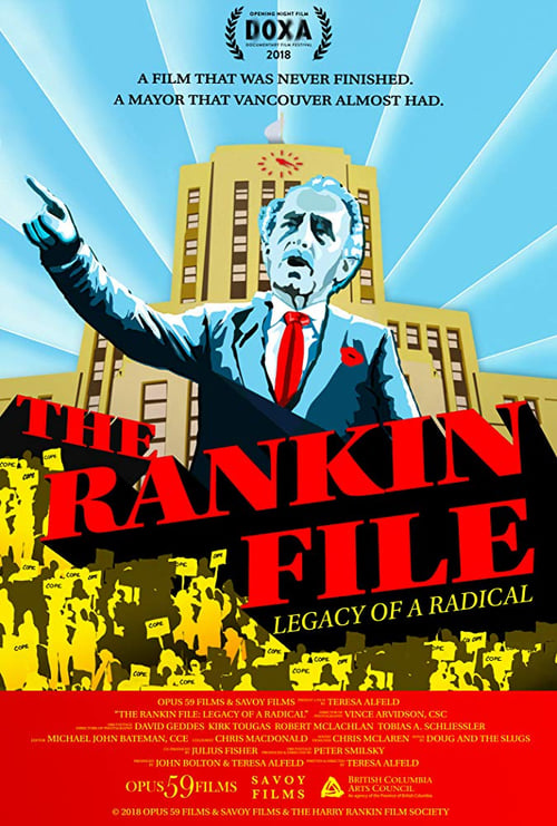 Film The Rankin File: Legacy Of A Radical Kostenlos In Deutsch