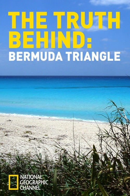 The Truth Behind: The Bermuda Triangle poster