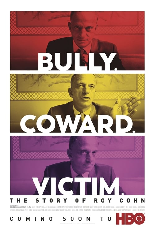 Mira Bully. Coward. Victim. The Story of Roy Cohn En Buena Calidad Hd 720p