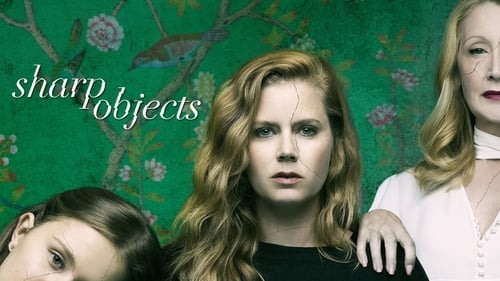 Sharp Objects (2018) Sub Indo Episode 1-8 End