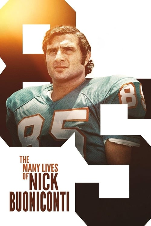 Película The Many Lives of Nick Buoniconti Con Subtítulos