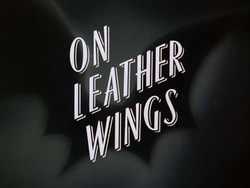 Batman: The Animated Series: Season 1 – Episod On Leather Wings