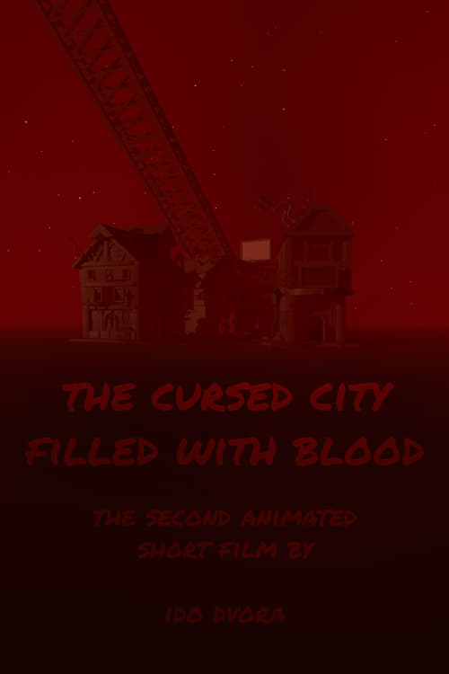 The Cursed City Filled With Blood