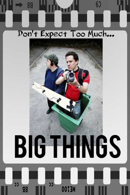 Big Things (2009)
