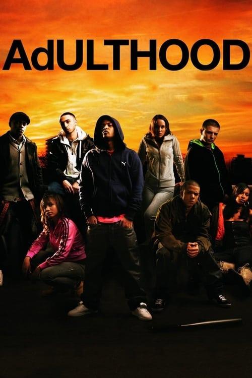 Adulthood (2008) Poster