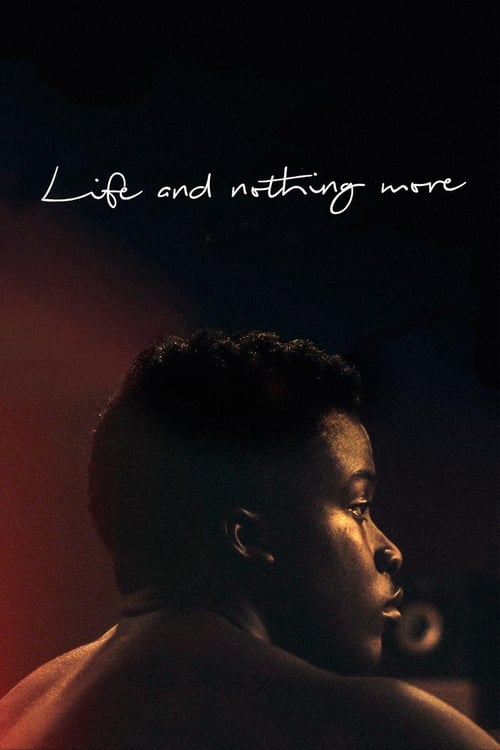 Life and Nothing More poster