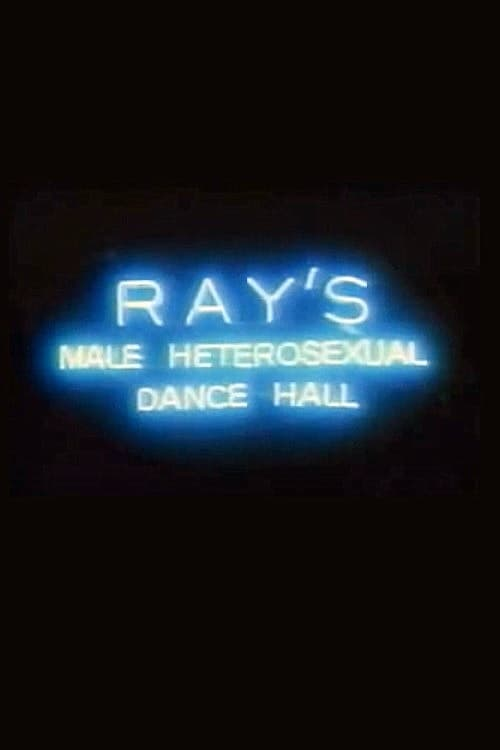 Largescale poster for Ray's Male Heterosexual Dance Hall