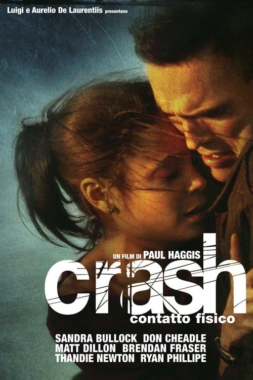 Crash - Contatto fisico (2004)