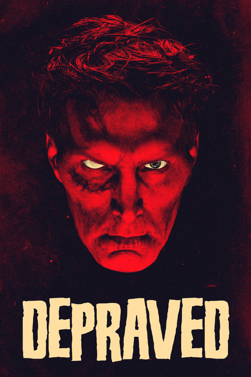 Watch Depraved (2019) Movie Free Online