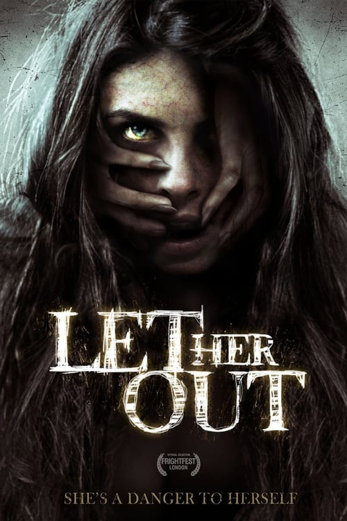 Let Her Out