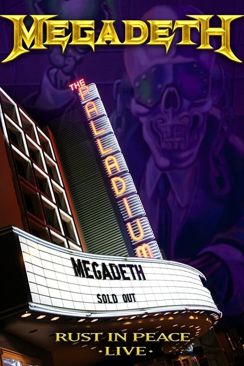Megadeth: Rust in Peace Live (2010)