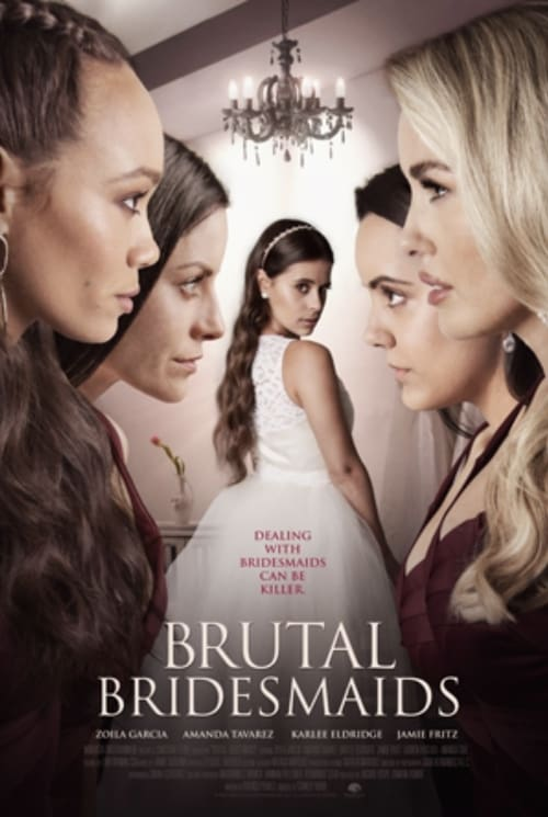 Brutal Bridesmaids [HD Video] Online and Free