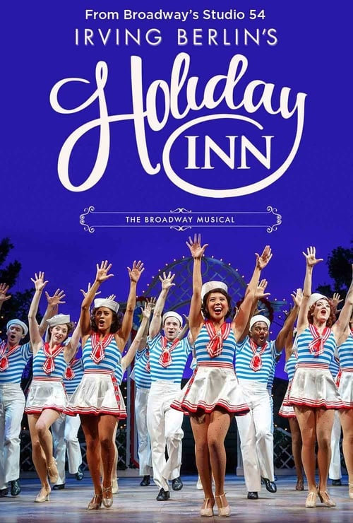 Mira Holiday Inn, the New Irving Berlin Musical: Live En Buena Calidad Hd