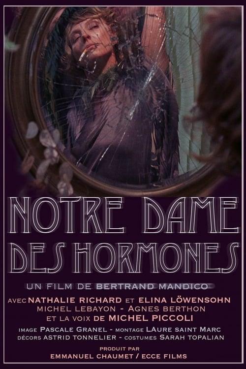 Our Lady of Hormones ( Notre-Dame des Hormones )