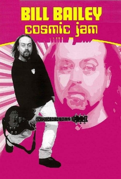 Bill Bailey: Cosmic Jam (1997) Poster