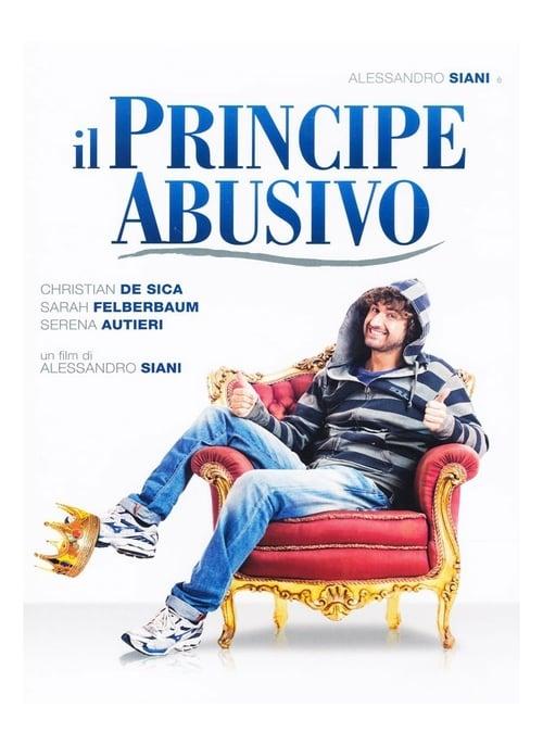 Il principe abusivo (2013)
