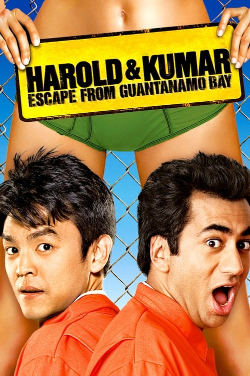 Harold and Kumar Escape from Guantanamo Bay - Poster