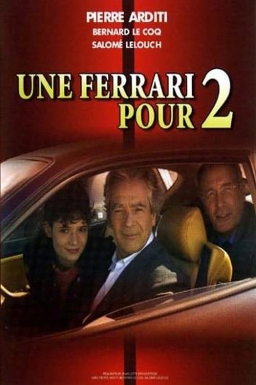 Une Ferrari pour deux (2002)