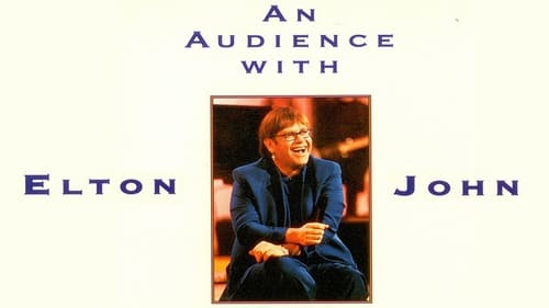An Audience With 1994 Streaming Online: An Audience With... – Episode Elton John