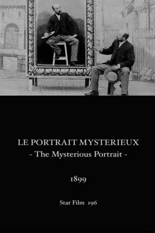 The Mysterious Portrait (1899)