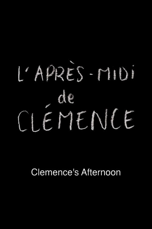 Clemence's Afternoon