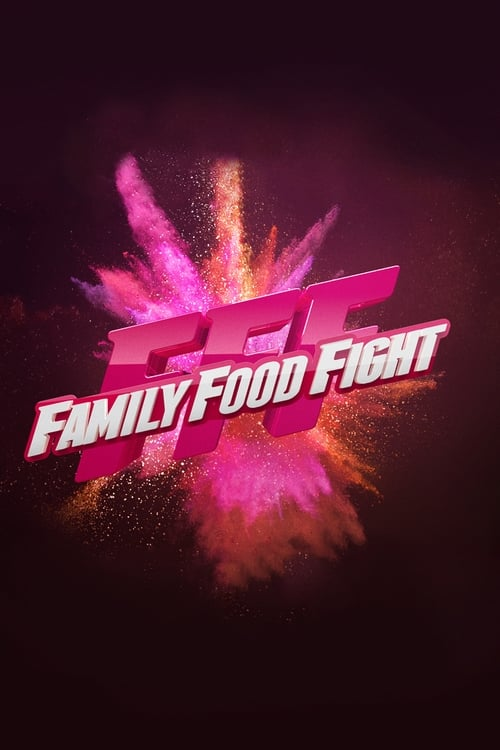 Family Food Fight (2017)