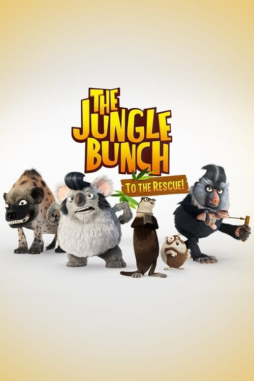 The Jungle Bunch: To The Rescue (2013)