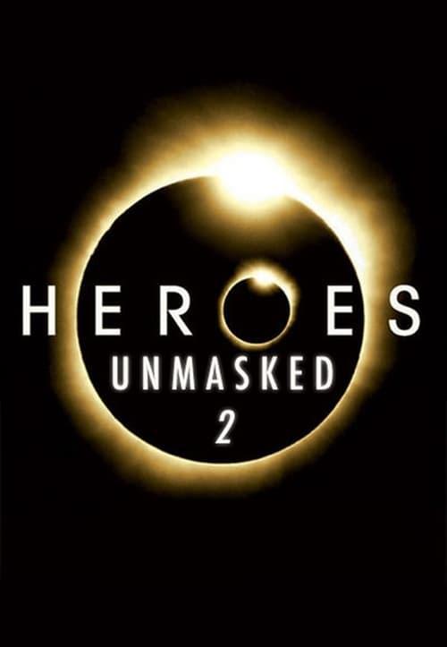 Heroes Unmasked: Season 2