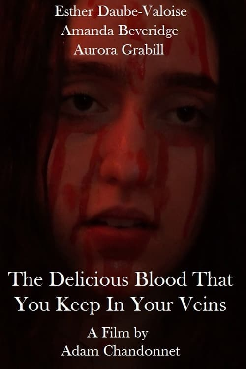 The Delicious Blood That You Keep In Your Veins