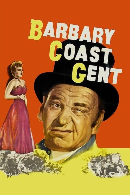 Mira La Película Barbary Coast Gent Con Subtítulos En Línea