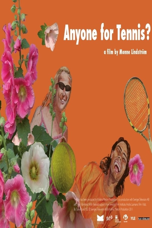 Anyone for Tennis? (2011)