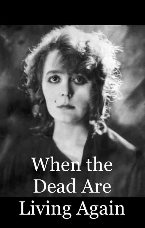 When the Dead are Living Again (1919)
