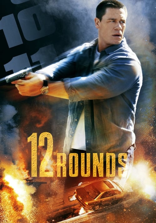 Watch 12 Rounds (2009) Best Quality Movie