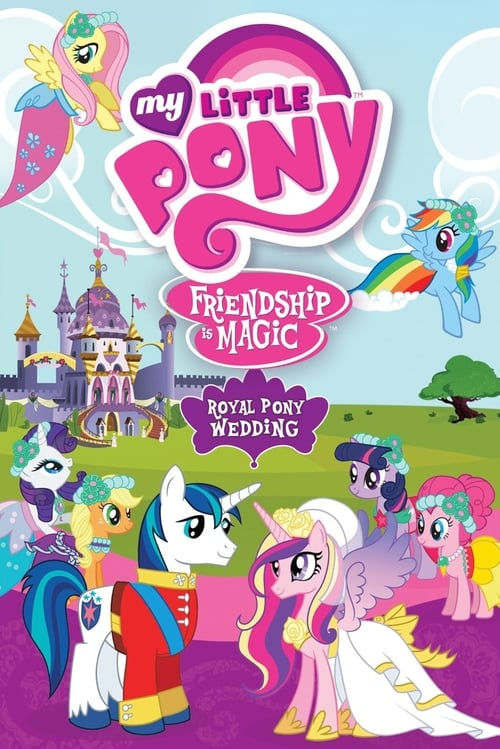My Little Pony Friendship Is Magic: Royal Pony Wedding MEGA