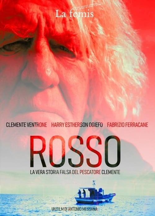 مشاهدة الفيلم Rosso : La vera storia falsa del pescatore Clemente مجانا على الانترنت