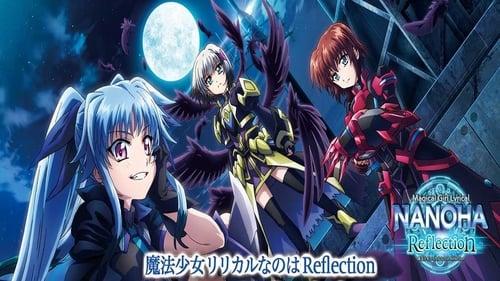 Magical Girl Lyrical Nanoha Reflection