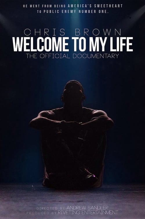 Watch Stream Chris Brown: Welcome to My Life